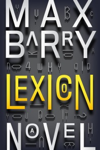 Lexicon (2013) Max Barry