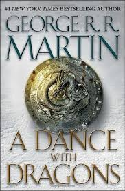 A Dance with Dragons (2011) George R. R. Martin